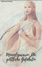 Menelmacarin Reihe: Teil 1 Die göttliche gefährtin by Mephistoria