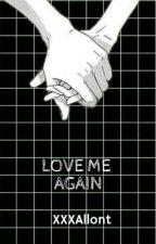 Love Me Again ||| [RSxT/N]  by MaddafakkaSL