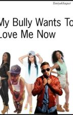 My Bully Wants Too Love Me Now * Prodigy Love story * by TaniyahAugust