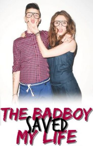 The Bad Boy Saved My Life