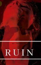 Ruin    Shawn Mendes    BWWM by TanyyahR