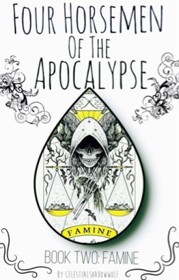 Four Horsemen of the Apocalypse {Book Two: Famine} (Prompto x Reader)