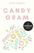 Candy Gram [An Open Novella Contest Entry] ✓ by Olivaughn