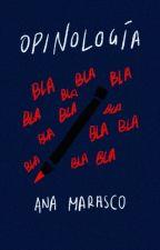 Opinología by anamarasco