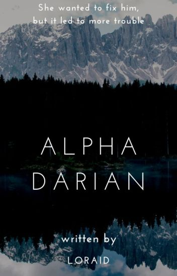 Alpha Darian (Book 2) /ON HOLD CURRENTLY/