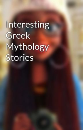 Interesting Greek Mythology Stories by KidxCurious