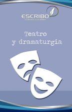 Teatro y dramaturgia by EscriboBolivia
