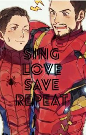 Sing Love Save Repeat (Peter Parker x Reader) - You Don't Own Me