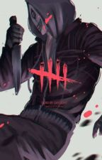 dead by daylight x reader  by RanMikiSuDia