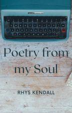 Poetry from my Soul by EvRoJo