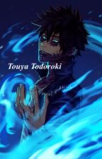 Touya Todoroki |Boku no hero Academia fanfic| by Luush_Can_Write