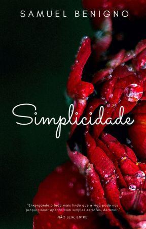 Simplicidade by SamuelBenignoOficial