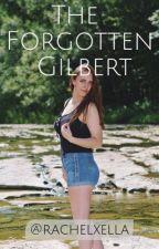 The Forgotten Gilbert •k.m• by rachelxella
