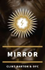 Mirror ∞ Hawkeye / Marvel Fanfic  by Silmarilz1701