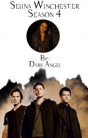 Selina Winchester (Supernatural: Season 4) [SPN Fanfic] - Are You