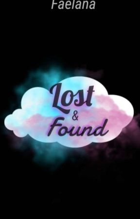 Lost And Found {MxM} [Book 2] by FaelanaSnow