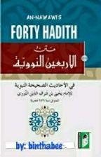 FOURTY HADITH (An nawawi) ✓ by Binthabee