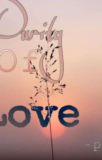Purity of love