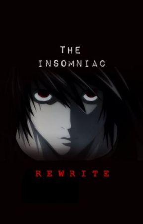 The Insomniac (rewrite) by clean-freak-heichou