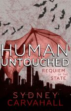 Human Untouched: Requiem Of The State by SydCarv