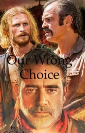 Our Wrong Choice (The Walking Dead FanFiction ) Simon and