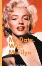 My date with Marilyn by Mappz93