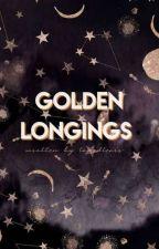 golden longings by tamedtears