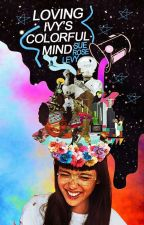 Loving Ivy's Colorful Mind | On Hold by eliyeda