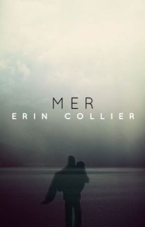 Mer by ErinEqualsEhrynn
