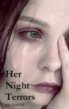 Her Night Terrors by Anel612