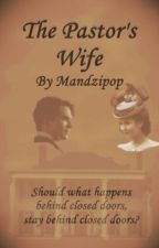 The Pastor's Wife by mandzipop