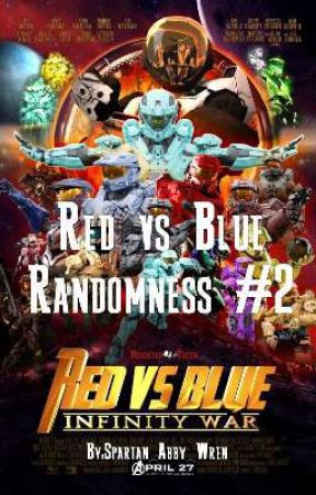 Red vs Blue Randomness #2 - #8 - Wattpad
