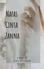 Nafas Cinta Zanna by retnoarihidayah
