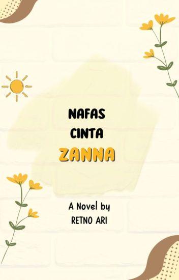 Nafas Cinta Zanna | Done!