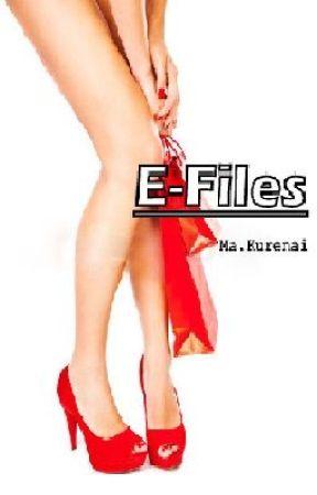E-Files by Alexiel