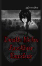 Death Note: Another Exodus • Тетрадь смерти: Ещё один исход by Vikokos_07