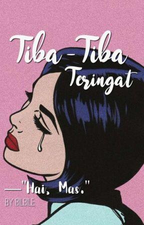 Tiba-Tiba Teringat by bilbile