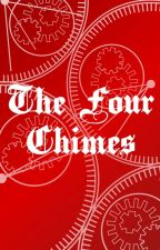 The Four Chimes by mtthwcrlsn