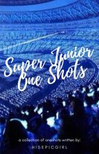 Super Junior One-shot by HisEpicGirl