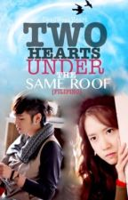 Two hearts under the same roof (Rewriting)  by DeadWeakHeart