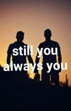 still you. always you by xbeachboyx