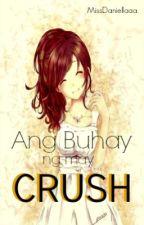 """Ang Buhay ng May Crush :""""> by danilcapadaaay"""