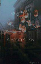 A Poem a Day by nurjannahsh
