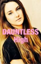Dauntless high by DauntlessFromtwo