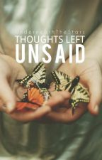 Thoughts Left Unsaid by UnderneathTheStars