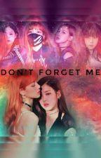 နမ္းရိႈက္သြားေသာအနမ္းတစ္စံု(Don't forget me) by HninLi