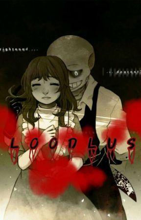 Bloodlust (Sans X Bad Sans' fanfic) - Chapter 1: Haha
