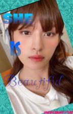 She Is Beautiful || Stray Kids Lee Know FF  |✔️| |❤️| by IGOTARMY-STAY