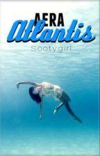 Aera Atlantis by sootygirl