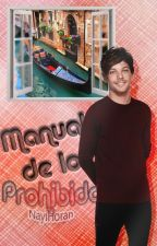 "Manual de lo prohibido ""Louis Tomlinson y tu"" by Sweet-N-"